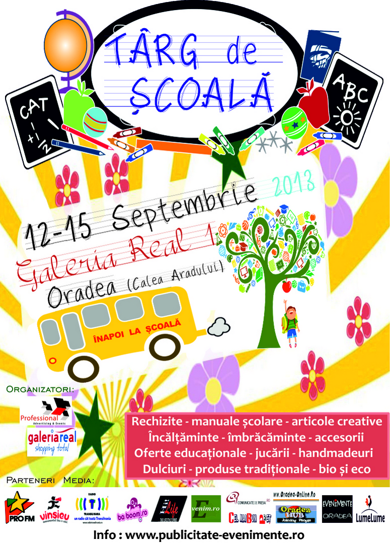 Afis Targ de Scoala, 12 -15 Septembrie 2013, Oradea