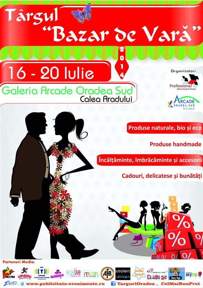 """Târgul """"Bazar de Vară"""" 16 – 20 Iulie 2014, la Galeria Arcade Oradea Sud, fosta Galerie Real 1"""