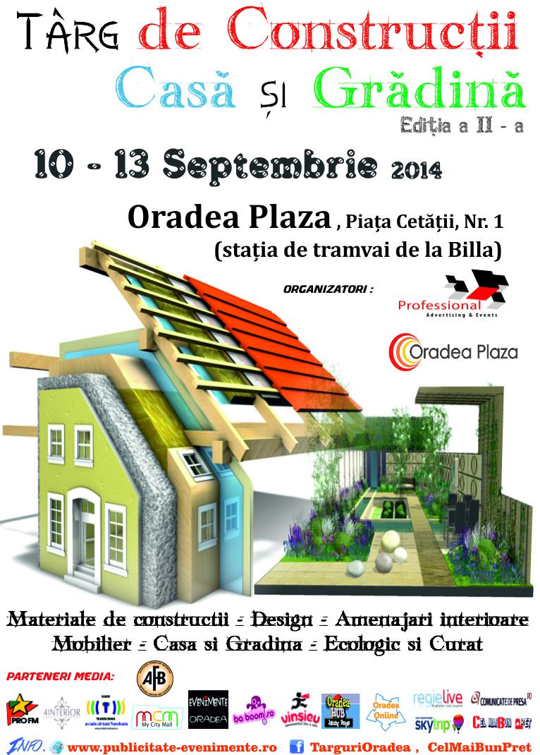 Targ de Constructii, Casa si Gradina , 10 -13 Septembrie 2014 Oradea