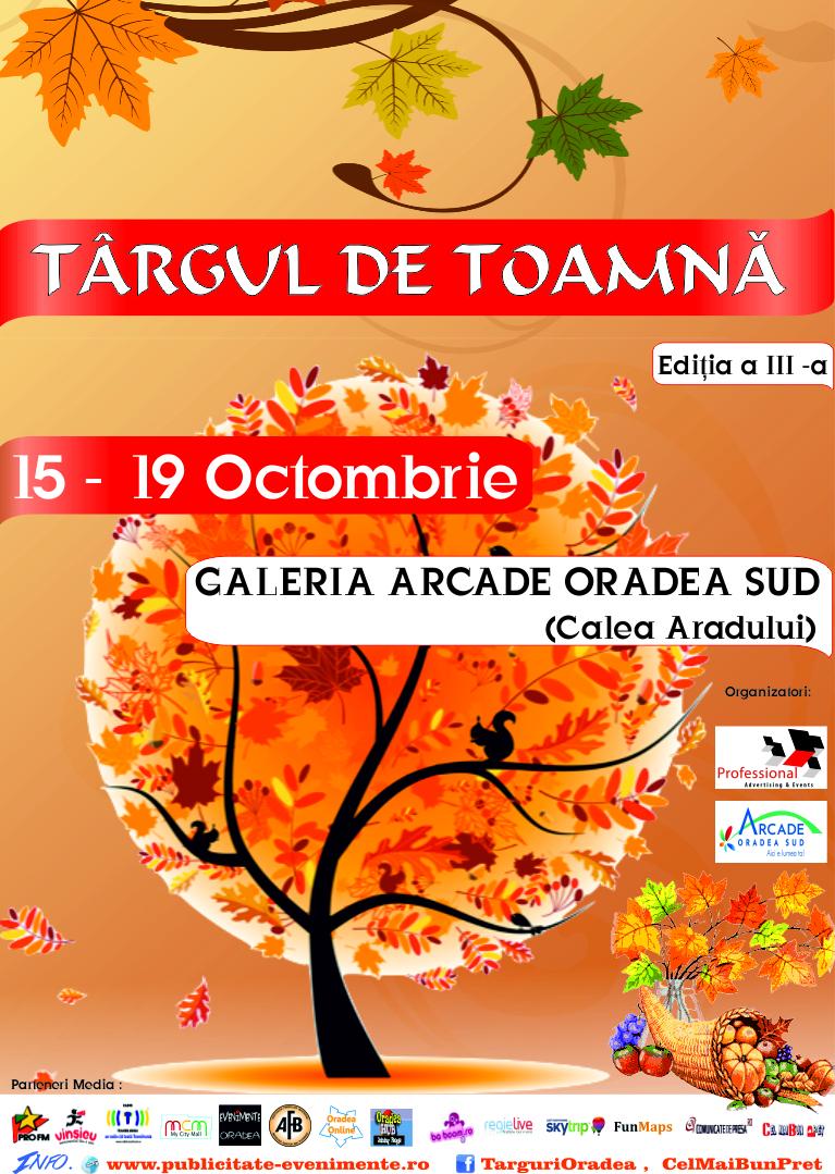 TARGUL DE TOAMNA 15 - 19 Octombrie 2014 Oradea