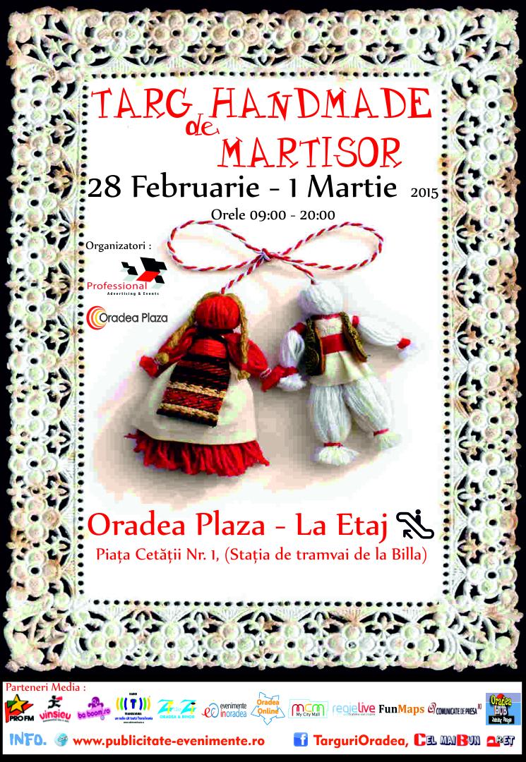Targ Handmade de Martisor 28 Februarie- 1 Martie 2015 Oradea Plaza