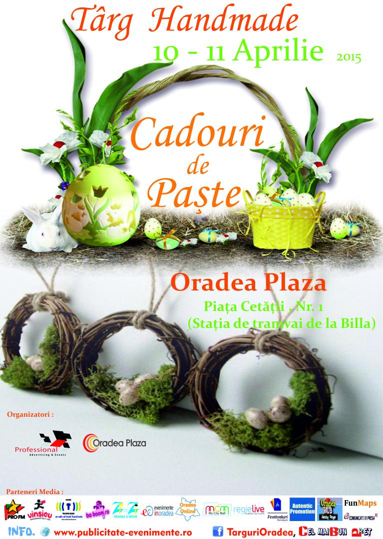 Targ de Handmade - Cadouri de Paste 10 - 11 Aprilie 2015 Oradea Plaza