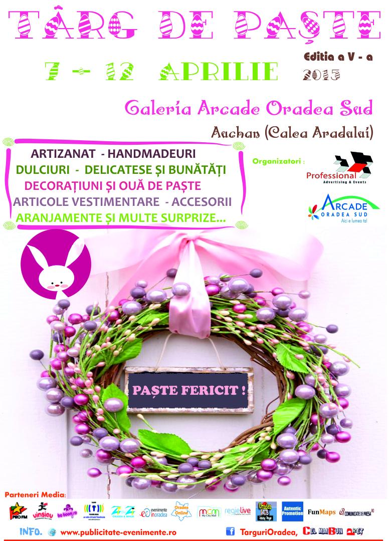 Targ de Paste 7 - 12 Aprilie 2015 Galeria Arcade Oradea Sud
