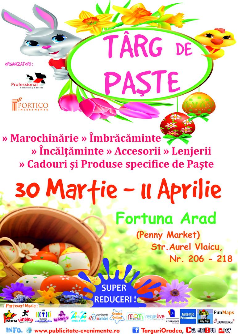 Targ de Pasti 30 Martie - 11 Aprilie 2015 Fortuna Arad