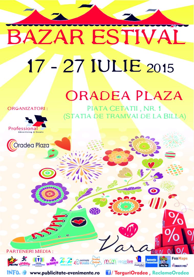 Bazar Estival 17 - 27 Iulie 2015 Oradea Plaza