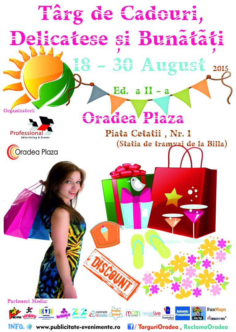Afis Targ de Cadouri, Delicatese si Bunatati 18 - 30 August 2015